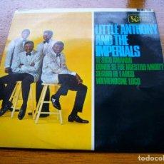 Discos de vinilo: LITTLE ANTHONY & THE IMPERIALS 1965 USA DOO WOP EP ORIGINAL ESPAÑOL. Lote 176771645
