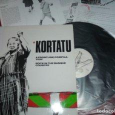 Discos de vinilo: KORTATU. LP A FRONTLINE COMPILATION. ROCK IN THE BASQUE COUNTRY. 1989 CON INSERT. Lote 176775548