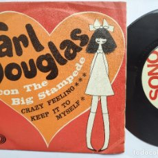 Discos de vinilo: CARL DOUGLAS & THE BIG STAMPEDE - 45 SPAIN PS - EX+ * PROMO * CRAZY FEELING. Lote 176783425