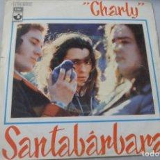 Discos de vinilo: SANTABÁRBARA. CHARLY. Lote 176813419