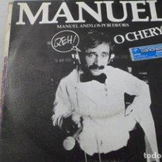 Discos de vinilo: MANUEL Y LOS POR FAVOR. O CHERYL. Lote 176813873