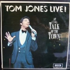 Discos de vinilo: TOM JONES //AT THE TALK OF THE TOWN //1967//VG+VG+) MADE IN ENGLAND. LP. Lote 176819888
