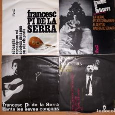 Discos de vinilo: FRANCESC PI DE LA SERRA.LOTE 4 EPS.. Lote 176841539