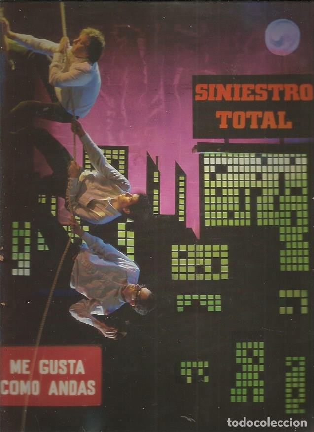 SINIESTRO TOTAL ME GUSTAS COMO ANDAS (Música - Discos - LP Vinilo - Grupos Españoles de los 70 y 80)