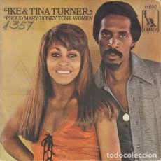 Discos de vinilo: IKE AND TINA TURNER - PROUD MARY - SINGLE ESPAÑOL DE VINILO #. Lote 176857135
