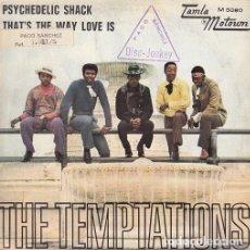 Discos de vinilo: THE TEMPTATIONS - PSYCHEDELIC SHACK - SINGLE ESPAÑOL DE VINILO TAMLA MOTOWN - 5080 #. Lote 176858244