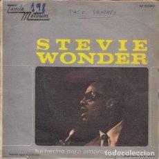 Discos de vinilo: STEVIE WONDER - I WAS MADE FOR LOVIN' YOU - SINGLE ESPAÑOL DE VINILO TAMLA MOTOWN - 5004 #. Lote 176858390