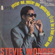 Discos de vinilo: STEVIE WONDER - YESTER ME YESTER YOU YESTERDAY - SINGLE ESPAÑOL DE VINILO TAMLA MOTOWN - 5069 #. Lote 176858443