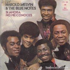 Discos de vinilo: HAROLD MELVIN & THE BLUE NOTES - IF YOU DON'T KNOW ME BY NOW - SINGLE ESPAÑOL DE VINILO #. Lote 176858878