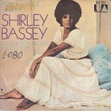 Discos de vinilo: SHIRLEY BASSEY - FOR ALL WE KNOW - SINGLE ESPAÑOL DE VINILO #. Lote 176859178