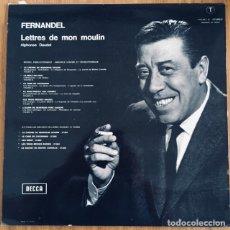 Discos de vinilo: FERNANDEL LETTRES DE MON MOULIN LP DECCA FRANCIA EXCELENTE. Lote 176894553