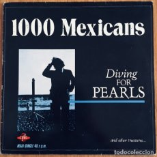 Discos de vinilo: 1000 MEXICANS DIVING FOR PEARLS MAXI ESPAÑA DISCO EXCELENTE. Lote 176900387
