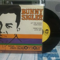 Discos de vinilo: BUNNY SIGLER LET THE GOOD TIMES ROLL SINGLE SPAIN 1967 PDELUXE. Lote 176907527