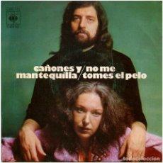 Discos de vinilo: CAÑONES Y MANTEQUILLA - NO ME TOMES EL PELO - SG SPAIN 1973 - CBS 1742 - PEPE NIETO / ONTAÑON. Lote 176926050