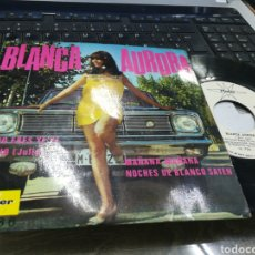 Discos de vinil: BLANCA AURORA EP PROMOCIONAL TU NO ERES YE YE + 3 1968. Lote 176940737