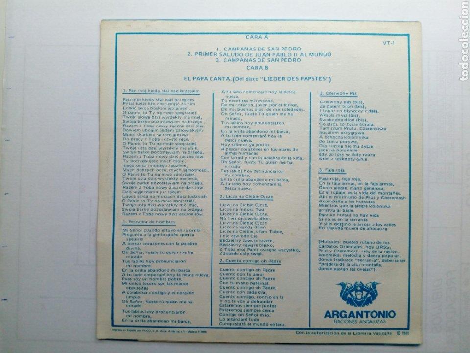 Discos de vinilo: EP Single - JUAN PABLO II y Nuestro Tiempo - El Papa canta (Argantonio, 1980) - 45 RPM - spoken word - Foto 2 - 176963625