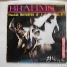 Discos de vinilo: BRAHMS - – DANZAS HÚNGARAS NOS 1, 2, 3, 4, 5, 6 - DISCOPHON  1964 - SINGLE - PL. Lote 176964538