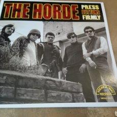 Discos de vinilo: THE HORDE –PRESS BUTTONS FIRMLY - LP VINILO NUEVO - GARAGE 60. Lote 176966208