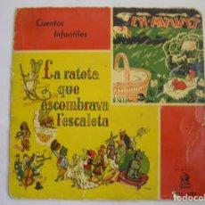 Discos de vinilo: LA RATETA QUE ESCOMBRAVA L'ESCALETA - EN PATUFET - ODEON 1958 - SINGLE - PL. Lote 176970583