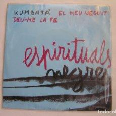 Discos de vinilo: ESPIRITUALS NEGRES - ALS 4 VENTS  1967 - SINGLE - PL. Lote 176972859