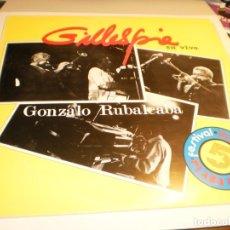 Discos de vinilo: LP GILLESPIE EN VIVO. GONZALO RUBALCABA. AREITO 1985 CUBA (PROBADO Y BIEN, SEMINUEVO). Lote 176975095