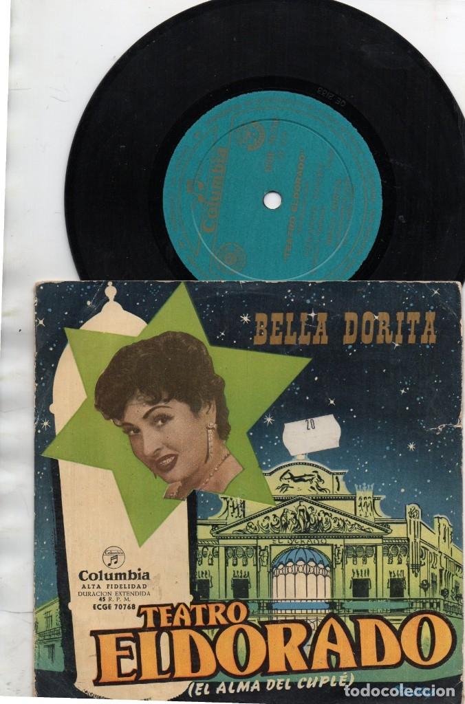 ANTIGUO EP - BELLA DORITA - TEATRO ELDORADO EL ALMA DEL CUPLÉ - (Música - Discos - Singles Vinilo - Otros estilos)