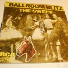 Discos de vinilo: SINGLE THE SWEET. BALLROOM BLITZ.RCA 1973 SPAIN (PROBADO Y BIEN). Lote 176992625