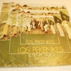 Discos de vinilo: SINGLE LOS PEKENIKES. EL TIEMPO VUELA. TIME IS TIGHT. ARIA. HISPAVOX 1969 SPAIN (PROBADO Y BIEN). Lote 176993680