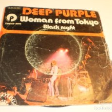 Discos de vinilo: SINGLE DEEP PURPLE. WOMAN FROM TOKYO. BLACK NIGHT. EMI 1973 SPAIN (PROBADO Y BIEN). Lote 176994809