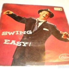 Discos de vinilo: SINGLE FRANK SINATRA. SWING EASY! CAPITOL SPAIN (DISCO PROBADO Y BIEN, LEER CONTENIDO DE CANCIONES). Lote 176997825