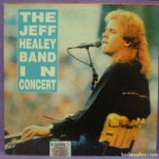 Discos de vinilo: THE JEFF HEALEY BAND - IN CONCERT - LP VINILO ROJO. Lote 176998309