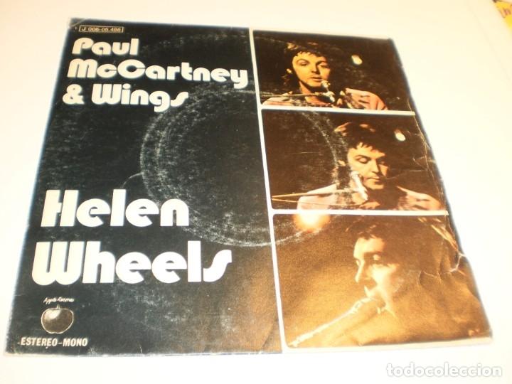 SINGLE PAUL MCCARTNEY (BEATLES) & WINGS HELEN WHEELS. COUNTRY DREAMER. APPLE 1973 SPAIN (PROBADO) (Música - Discos - Singles Vinilo - Pop - Rock - Extranjero de los 70)