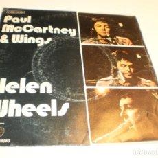 Discos de vinilo: SINGLE PAUL MCCARTNEY (BEATLES) & WINGS HELEN WHEELS. COUNTRY DREAMER. APPLE 1973 SPAIN (PROBADO). Lote 177012075