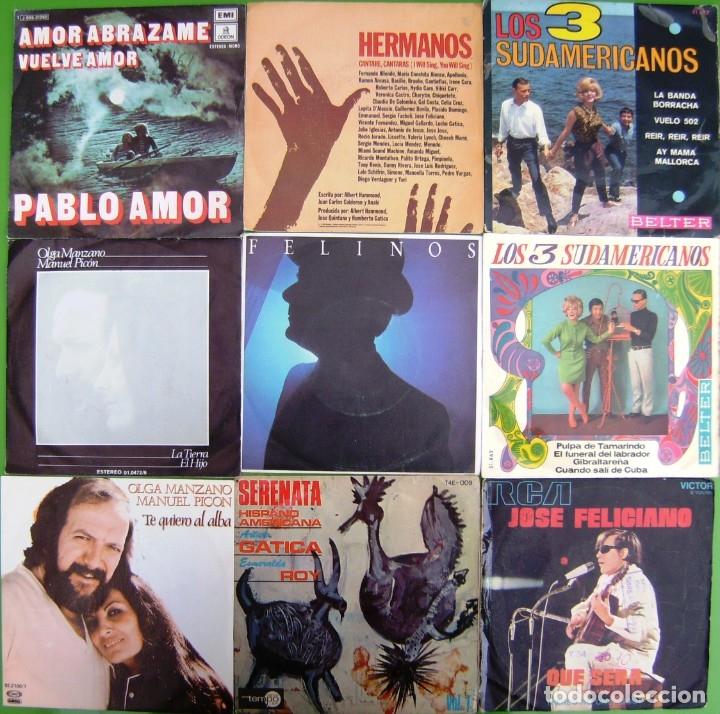 LOTE 9 SINGLES: LOS 3 SUDAMERICANOS, OLGA MANZANO Y M.PICON, FELINOS, JOSE FELICIANO, PABLO AMOR (Música - Discos - Singles Vinilo - Grupos y Solistas de latinoamérica)