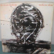Discos de vinilo: THE DREAM SYNDICATE - MEDICINE SHOW. Lote 177023868