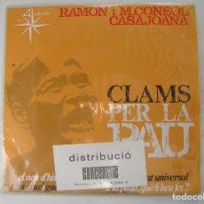 Discos de vinilo: RAMON CASAJOANA I M. CONSOL CASAJOANA – CLAMS PER LA PAU - ALS 4 VENTS 1967 - SINGLE . PL. Lote 177024743
