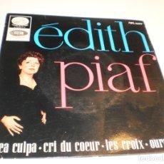 Discos de vinilo: SINGLE ÉDITH PIAF. MEA CULPA. CRI DU COEUR. LES CROIX. OURAGAN. EMI 1964 SPAIN (PROBADO Y BIEN). Lote 177036209