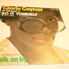 Discos de vinilo: SINGLE GLORIA GAYNOR. DO IT YOURSELF. WALK ON BY. MGM 1976 SPAIN (PROBADO Y BIEN). Lote 177037034