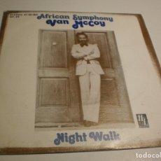 Discos de vinilo: SINGLE VAN MCCOY. AFRICAN SYMPHONY. NIGHT WALK. HL RECORDS 1976 SPAIN (PROBADO Y BIEN). Lote 177037294
