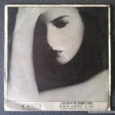 Discos de vinilo: B.MOVIE NOWHERE GIRL. Lote 177044715