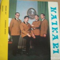 Discos de vinilo: NAIKARI PROMES BAT / ESAIOZU / HURREZKO SASOIA EP 1969. Lote 177054890