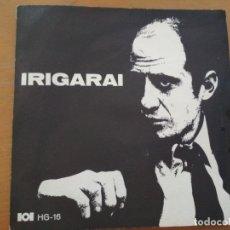 Discos de vinilo: JOSEPE IRIGARAI EP 4 TEMAS EN EUSKERA, HERRI GOGOA 1969 GATEFOLD. Lote 177055053