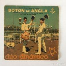Discos de vinilo: EP - DÚO DINÁMICO - BOTÓN DE ANCLA. Lote 177062077