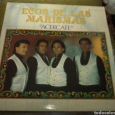 Discos de vinilo: ECOS DE LAS MARISMAS - ACERCATE. Lote 177077118
