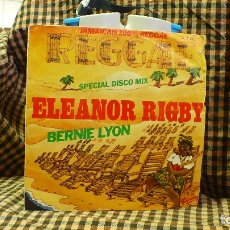 Discos de vinilo: BERNIE LYON -- ELEANOR RIGBY / BABILONIA NO ES UN SUEÑO, BARCLAY 1979.. Lote 177117165
