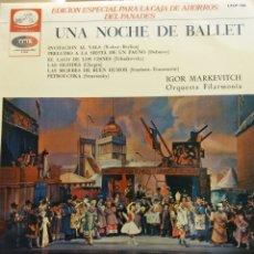 Discos de vinilo: UNA NOCHE DE BALLET. IGOR MARKEVITCH. ORQUESTA FILARMONÍA. . Lote 177129539