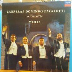 Discos de vinilo: CARRERAS DOMINGO PAVAROTTI EN CONCIERTO. ZUBIN MEHTA . Lote 177136378