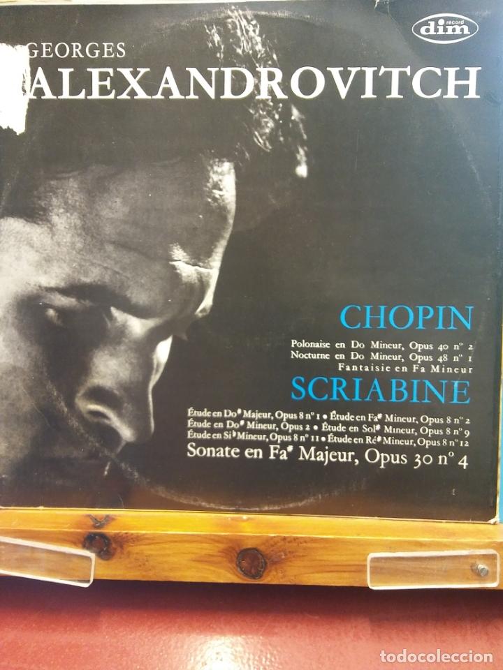 GEORGES ALEXANDROVITCH. CHOPIN Y SCRIABINE.RECORD DIM. (Música - Discos - LP Vinilo - Clásica, Ópera, Zarzuela y Marchas)