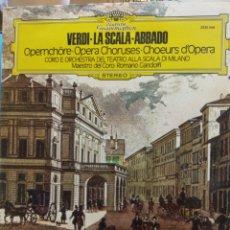 Discos de vinilo: VERDI - LA SCALA - ABBADO. OPERA CHORUSES. STEREO.. Lote 177137450