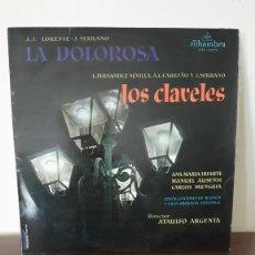 Discos de vinilo: LA DOLOROSA Y LOS CLAVELES, COROS CANTORES DE MADRID Y GRAN ORQUESTA SINFONICA, ALHAMBRA, COLUMBIA.. Lote 177137564